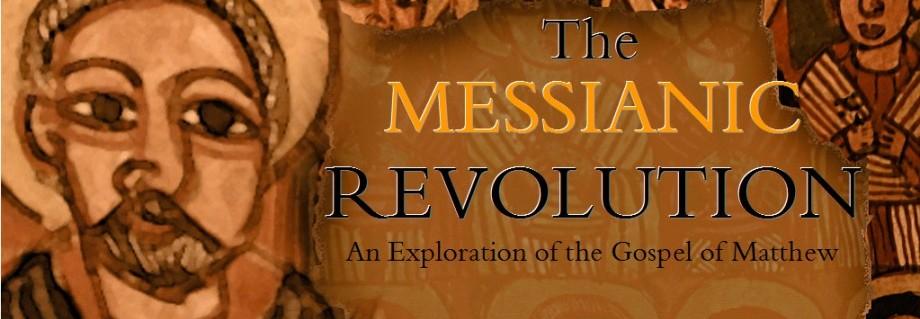 The Messianic Revolution