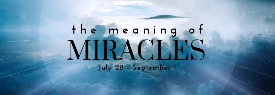 The Meaning of Miracles