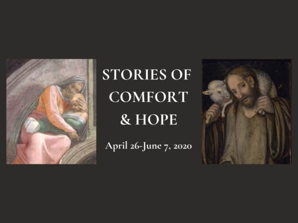 Stories of Comfort and Hope