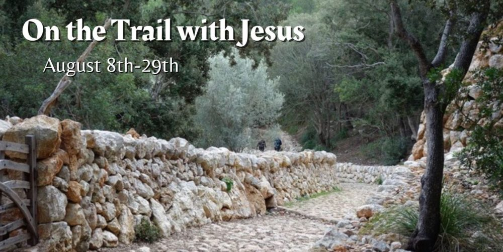 On the Trail with Jesus